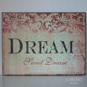 Skylt - Dream Sweet Dream