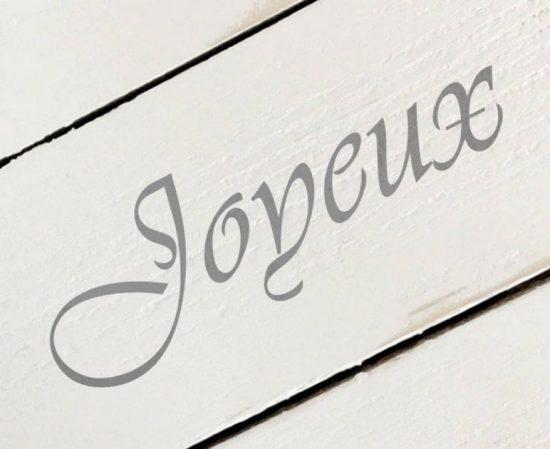 Schablon 'Joyeux' i fransk lantstil